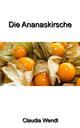 Die Ananaskirsche