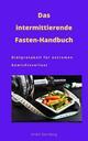Das intermittierende Fasten-Handbuch