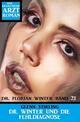 Dr. Winter und die Fehldiagnose: Dr. Florian Winter Band 21