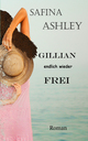 GILLIAN, endlich wieder frei