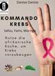 Kommando Krebs Safou, Moringa, Yams