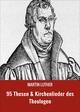 95 Thesen & Kirchenlieder des Theologen