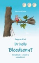 Dr helle Bleedsenn?