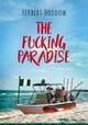 The Fucking Paradise
