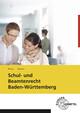 Schul- und Beamtenrecht Baden-Württemberg