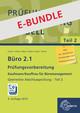 Bundle aus Büro 2.1, Abschlussprüfung Teil 2 und Prüfungsdoc-Kurs