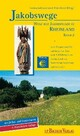 Jakobswege - Wege der Jakobspilger im Rheinland