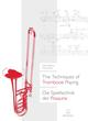 The Techniques of Trombone Playing / Die Spieltechnik der Posaune