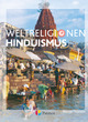 Die Weltreligionen - Arbeitsbücher für die Sekundarstufe II - Neubearbeitung