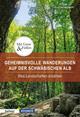 Geheimnisvolle Wanderungen auf der Schwäbische Alb