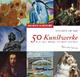 50 Kunstwerke