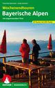 Wochenendtouren Bayerische Alpen mit angrenzendem Tirol