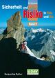 Sicherheit und Risiko in Fels und Eis 2