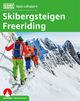Skibergsteigen - Freeriding