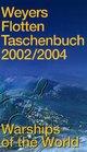 Weyers Flottentaschenbuch 2002/2004