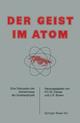 Der Geist im Atom