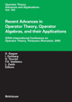 Recent Advances in Operator Theory, Operator Algebras and their Applications