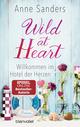 Wild at Heart - Willkommen im Hotel der Herzen