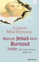 Warum Jesus kein Burnout hatte
