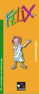 Felix neu - Unterrichtswerk für Latein