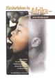 Kinderleben in Afrika - kein Kinderspiel