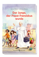 Der Junge, der Papst Franziskus wurde