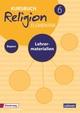 Kursbuch Religion Elementar 6 Ausgabe für Bayern. Lehrermaterialien