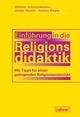 Einführung in die Religionsdidaktik