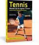 Tennis - Werden Sie Ihr eigener Trainer!