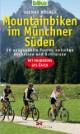 Mountainbiken im Münchner Süden