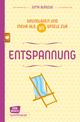 Entspannung - Grundlagen und mehr als 80 Spiele - eBook