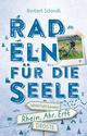 Rhein, Ahr, Erft - Radeln für die Seele
