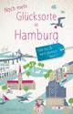 Noch mehr Glücksorte in Hamburg