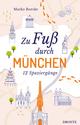 Zu Fuß durch München