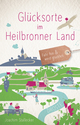 Glücksorte im Heilbronner Land