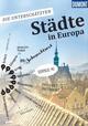 Die unterschätzten Städte in Europa