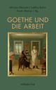 Goethe und die Arbeit