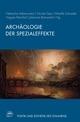 Archäologie der Spezialeffekte