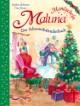 Maluna Mondschein - Das Adventskalenderbuch
