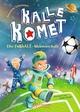 Kalle Komet - Die FußbALL-Meisterschaft