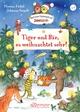 Tiger und Bär, es weihnachtet sehr!