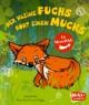 Der kleine Fuchs hört einen Mucks/Die Maus mit der Laus