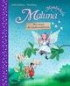 Maluna Mondschein - Wir retten die Zauberwaldschule!