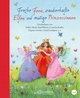 Freche Feen, zauberhafte Elfen und mutige Prinzessinnen