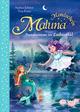 Maluna Mondschein - Feenabenteuer im Zauberwald