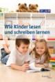 Wie Kinder lesen und schreiben lernen