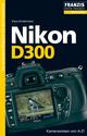 Foto Pocket Nikon D300