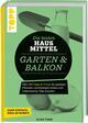Die besten Hausmittel für Garten & Balkon
