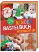 Das große Kinderbastelbuch Weihnachten