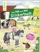 Das Hin-und-weg-Stickerbuch - Pferde und Ponys